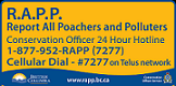 Report All Poachers and Polluters.